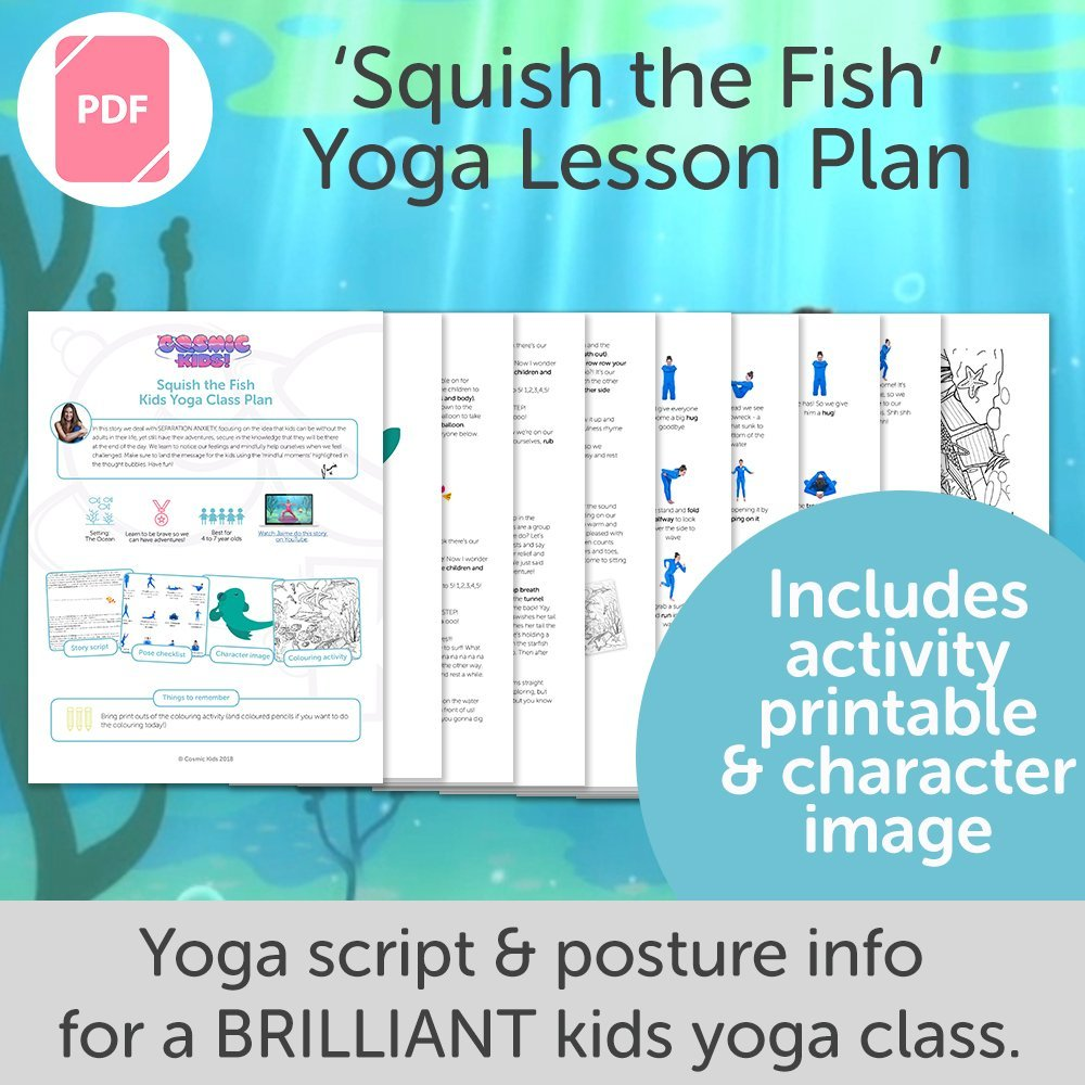 8bd70de8ac Squish the Fish Kids Yoga Class Plan - NEW STYLE! - Cosmic Kids Yoga