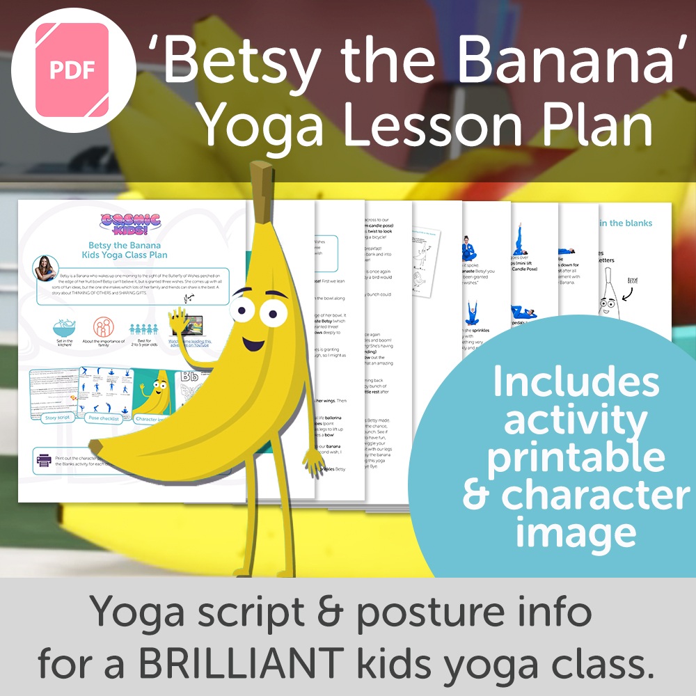 Betsy the Banana Kids Yoga Class Plan – NEW STYLE!